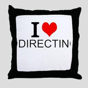 I Love Directing Throw Pillow