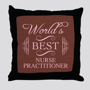 World's Best Nurse Practitioner Throw Pillow