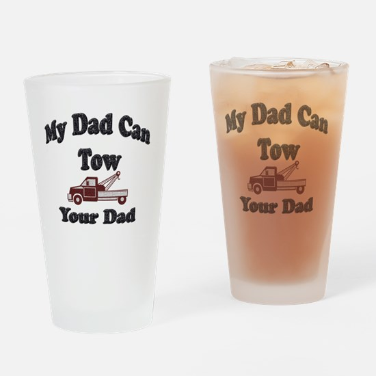 Towing Dad Drinking Glass
