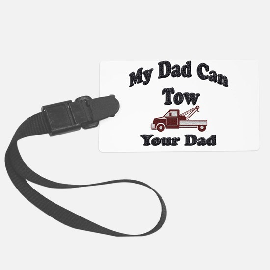 Towing Dad Luggage Tag