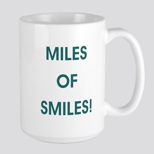 MILES OF SMILES! Mugs