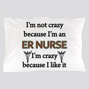 ER Nurse Pillow Case