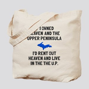 Heaven and the Upper Peninsula Tote Bag