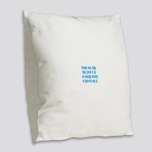 know it all Burlap Throw Pillow