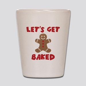 Let's Get Baked Funny Christmas Shot Glass