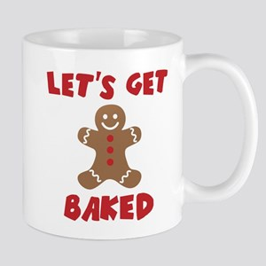 Let's Get Baked Funny Christmas Mugs