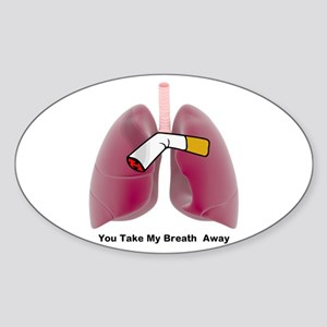 You Take My Breath Away Sticker (oval)