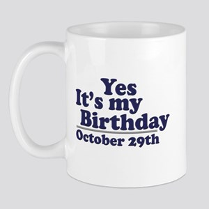 October 29th Birthday Mug