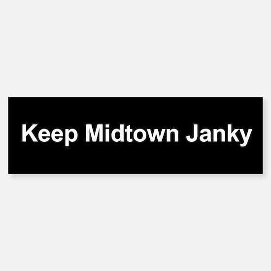 Keep Midtown Janky Bumper Bumper Bumper Sticker