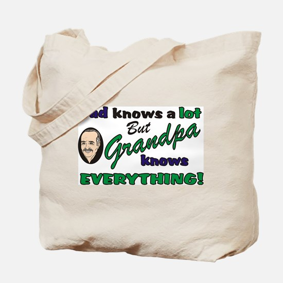 Grandpa Knows Everything Tote Bag