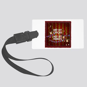Not My Circus Monkeys Stamp Large Luggage Tag