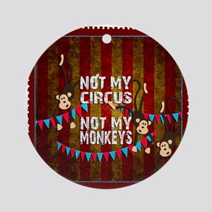 Not My Circus Monkeys Stamp Round Ornament