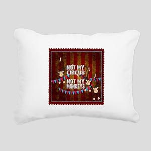 Not My Circus Monkeys St Rectangular Canvas Pillow