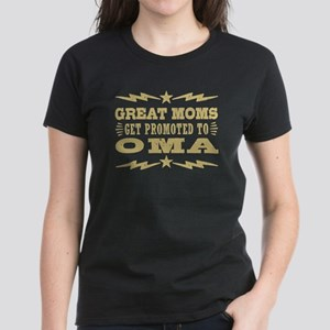 Great Moms Get Promoted To Om Women's Dark T-Shirt