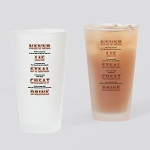 Never Lie Steal Cheat or Drink Drinking Glass