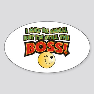 Still the Boss Oval Sticker