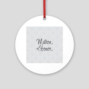 Matron of Honor Round Ornament