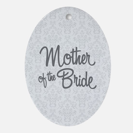 Mother of the Bride Oval Ornament