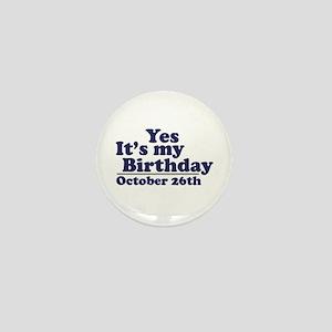 October 26th Birthday Mini Button