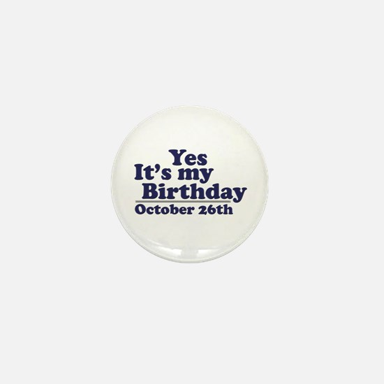 October 26th Birthday Mini Button