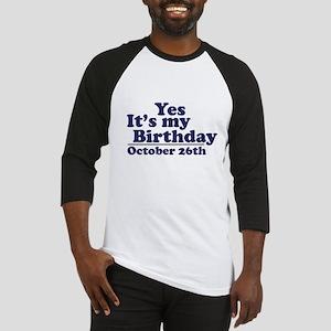 October 26th Birthday Baseball Jersey