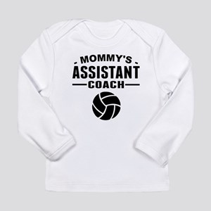 Mommys Assistant Volleyball Coach Long Sleeve T-Sh