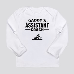Daddys Assistant Crew Coach Long Sleeve T-Shirt
