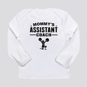 Mommys Assistant Cheer Coach Long Sleeve T-Shirt