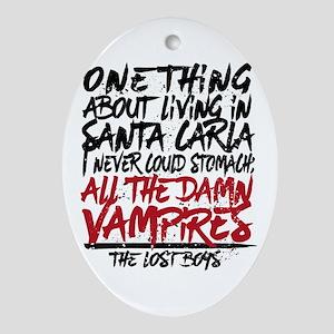 Lost Boys All The Damn Vampires Oval Ornament