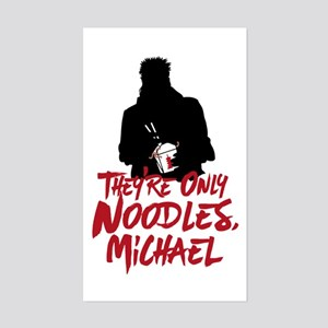 They're Only Noodles Michael Sticker