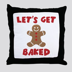 Let's Get Baked Funny Christmas Throw Pillow