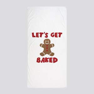 Let's Get Baked Funny Christmas Beach Towel