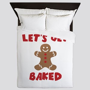 Let's Get Baked Funny Christmas Queen Duvet