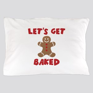 Let's Get Baked Funny Christmas Pillow Case