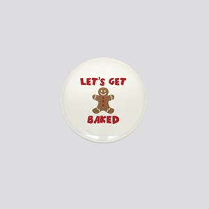 Let's Get Baked Funny Christmas Mini Button