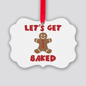Let's Get Baked Funny Christmas Ornament