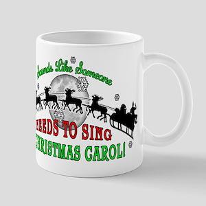 ELF SOUNDS LIKE SOMEONE XMAS CAROL Mugs