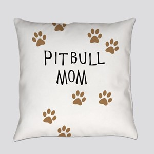 Pitbull Mom Everyday Pillow