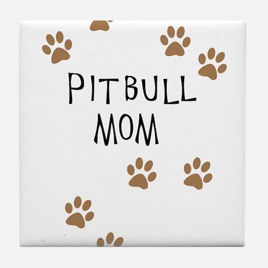 Pitbull Mom Tile Coaster