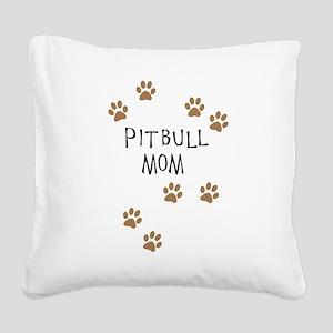 Pitbull Mom Square Canvas Pillow