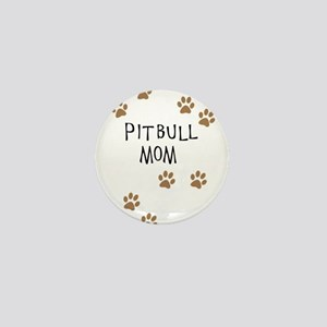 Pitbull Mom Mini Button