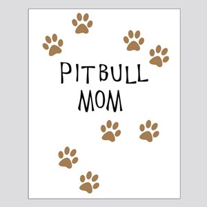 Pitbull Mom Posters