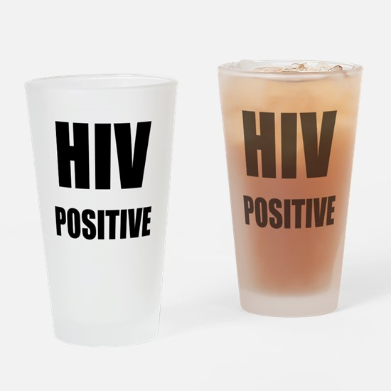 HIV Positive Drinking Glass