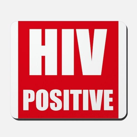 HIV Positive Mousepad