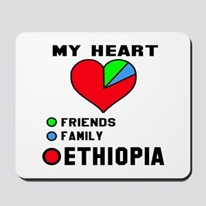 My Heart Friends, Family and Ethiopia Mousepad