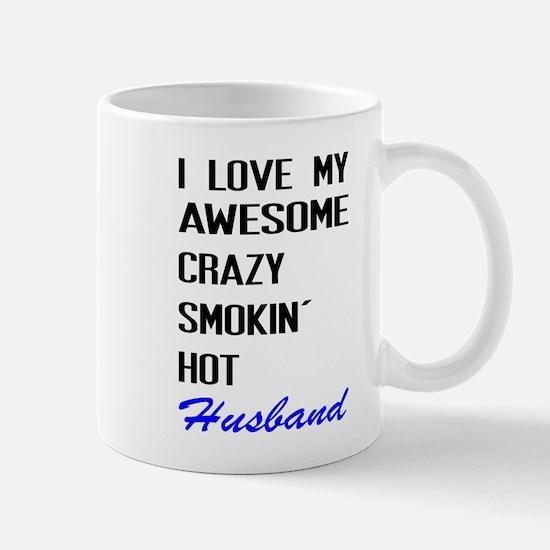 I Love My Smokin' Hot Husband Mugs