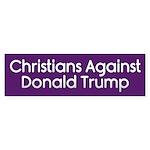 Christians Against Donald Trump Bumper Sticker