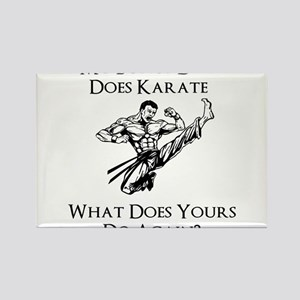 My Bonus Dad Does Karate Rectangle Magnet
