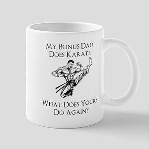 My Bonus Dad Does Karate Mug