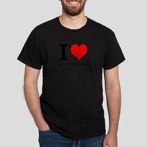 I Love My Bonus Dad Dark T-Shirt